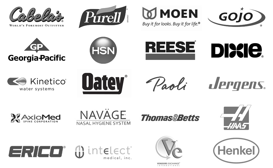 Client List - Cabela's, Purell, Moen, Gojo, Georgia-Pacific, HSN, Reese, Dixie, Kinetico, Oatey, Paoli, Jergens, AxioMed, Navage, Thomas & Betts, Haas, Erico, Intelect, Vendors Exchange, Henkel
